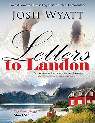Letter's To Landon Book #2: A Short Love Story