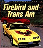 Firebird and Trans Am, Bill Holder and Phil Kunz, 076031165X
