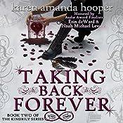 Taking Back Forever: The Kindrily, Book 2 | Karen Amanda Hooper
