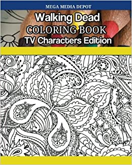 Amazon Com Walking Dead Coloring Book Tv Characters Edition