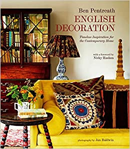 English Decoration: Timeless Inspiration for the Contemporary Home ...