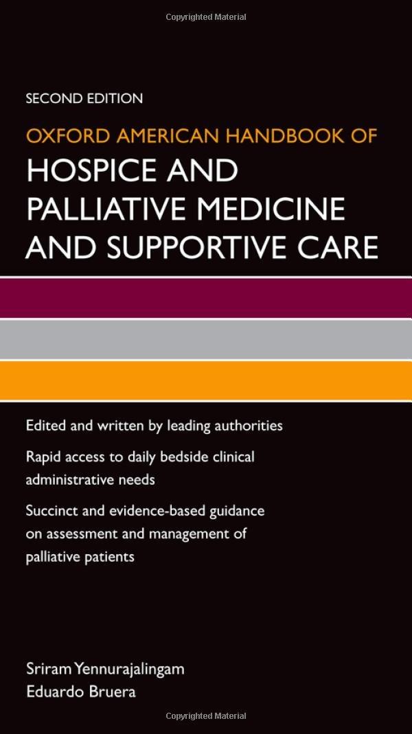 Oxford American Handbook of Hospice and Palliative Medicine and Supportive Care (Oxford American Handbooks in Medicine) by imusti