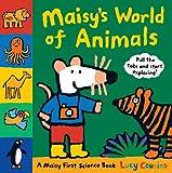 Maisy's World of Animals: A Maisy First Science Book