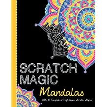 Scratch Magic Mandalas: with 10 Templates, Craft Ideas, and Scratch Stylus