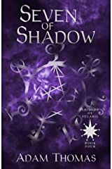 Seven of Shadow: Shields of Sularil, Book Four Kindle Edition