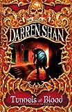 Tunnels of Blood - The Saga of Darren Shan, Book 3
