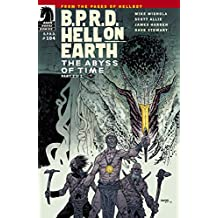 B.P.R.D.: Hell on Earth #104: The Abyss of Time part 2