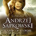Season of Storms Audiobook by Andrzej Sapkowski, David French - translator Narrated by Peter Kenny