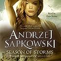 Season of Storms Audiobook by Andrzej Sapkowski, David French - translator Narrated by Peter Kenny
