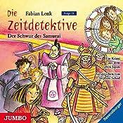 Der Schwur des Samurai (Die Zeitdetektive 21) | Fabian Lenk