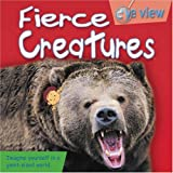 img - for Fierce Creatures (Eye View) book / textbook / text book