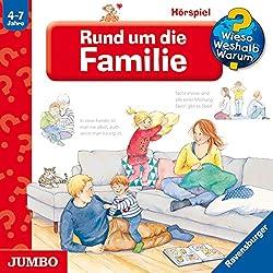 Rund um die Familie (Wieso? Weshalb? Warum?)