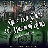 """""""Ships and Stings and Wedding Rings - A Chronicles of St. Mary's Short Story"""" av Jodi Taylor"""