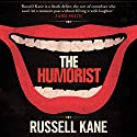 The Humorist Audiobook by Russell Kane Narrated by Russell Kane