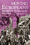 img - for Moving Europeans, Second Edition: Migration in Western Europe since 1650 (Interdisciplinary Studies in History) 2nd edition by Moch, Leslie Page (2009) Paperback book / textbook / text book