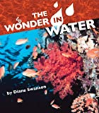 The Wonder in Water, Diane Swanson, 1550379372