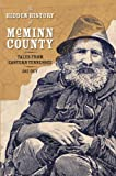 The Hidden History of McMinn County:: Tales from Eastern Tennessee (American Chronicles)