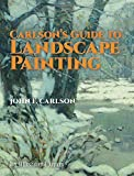 img - for Carlson's Guide to Landscape Painting book / textbook / text book