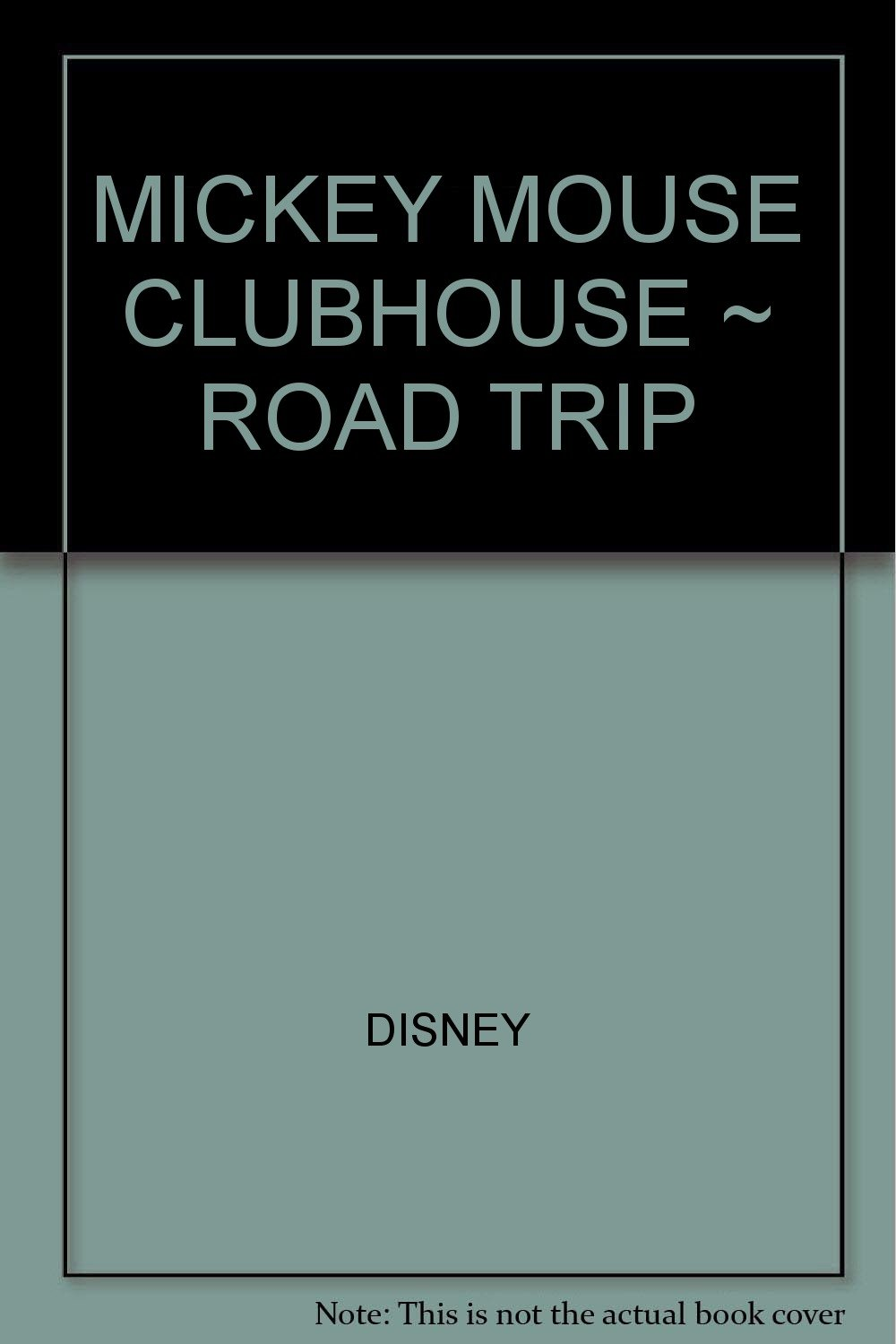 Download MICKEY MOUSE CLUBHOUSE ~ ROAD TRIP pdf epub