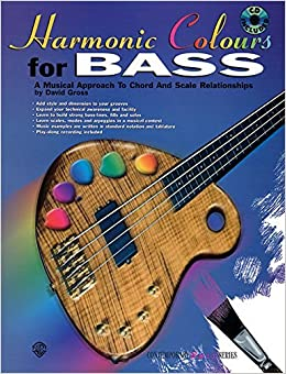 Book Harmonic Colours for Bass: A Musical Approach to Chord and Scale Relationships, Book & CD (The Contemporary Bass Series) by David Gross (1997-10-01)