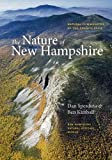 The Nature of New Hampshire: Natural Communities of the Granite State (Unh Non-Series Title)