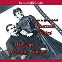 Murther and Walking Spirits Audiobook by Robertson Davies Narrated by George Guidall