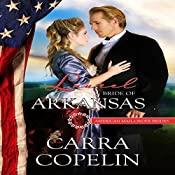 Laurel: Bride of Arkansas: American Mail-Order Brides Series, Book 25 | Carra Copelin