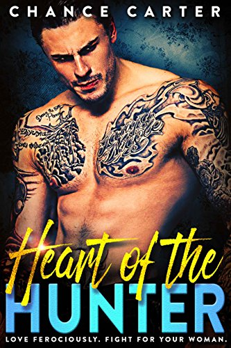 Heart of the Hunter (Naughty Boy Book 4) by [Carter, Chance]