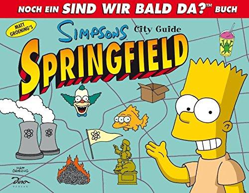 simpsons city guide springfield matt groening 9783862010318 rh amazon com Homer Simpson Simpsons Springfield Map