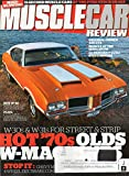 Muscle Car Review February 2016 Magazine MIND BLOWING! 11-SECOND MUSCLE CARS AT THE PURE STOCK DRAGS