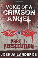 Voice of a Crimson Angel Part I: Persecution (Reverence) Paperback