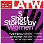 Five Short Stories by Women | Joyce Carol Oates,Amy Hempel,Rebecca Lee,Nadine Gordimer,Sandra Cisneros