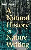A Natural History of Nature Writing, Frank Stewart, 1559632798