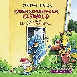 Oberschnüffler Oswald und das gestohlene Herz