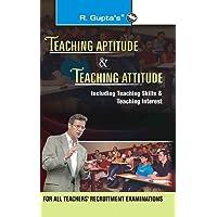 Teaching Aptitude & Teaching Atitude: For All Teachers Recruitment Examinations (Old Edition)