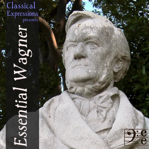 (Essential Wagner: His Very Best Opera & Orchestral Music, Including Ride of the Valkyries, Wedding March, the Tristan Prelude, Die Meistersinger & Excerpts from the Ring Cycle)