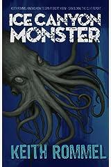 Ice Canyon Monster Kindle Edition