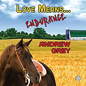 Love Means... Endurance Audiobook