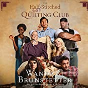 The Half-Stitched Amish Quilting Club | Wanda E. Brunstetter
