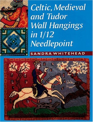 Celtic, Medieval and Tudor Wall Hangings in 1/12 Scale Needlepoint