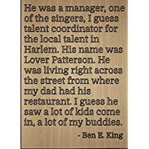 """""""He was a manager, one of the singers, I..."""" quote by Ben E. King, laser engraved on wooden plaque - Size: 8""""x10"""""""