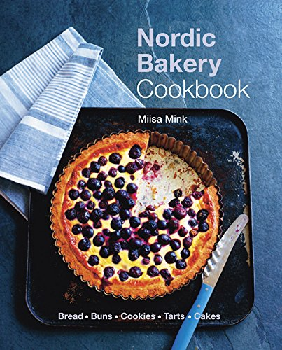 Nordic Bakery Cookbook by Miisa Mink
