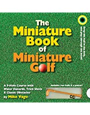 The Miniature Book of Miniature Golf: A 9-Hole Course with Water Hazards, Trick Shots, and Classic Obstacles