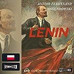 Lenin | Antoni Ferdynand Ossendowski