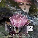 Tiger's Promise Audiobook by Colleen Houck Narrated by Annika Boras