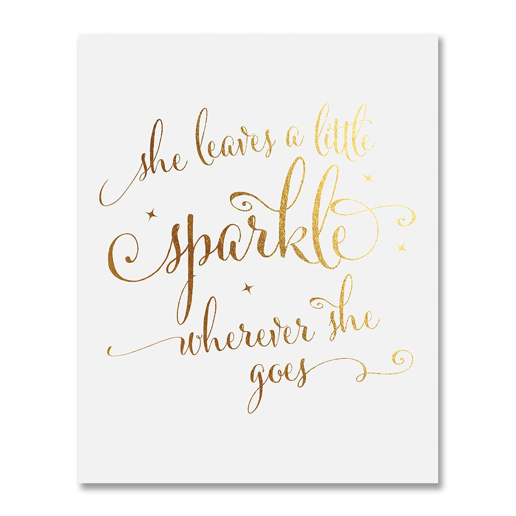 She Leaves a Little Sparkle Wherever She Goes Gold Foil Nursery Decor Wall Art Calligraphy Girls Room Metallic Poster 8 inches x 10 inches