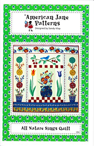 All Nature Sings Quilt Pattern Designed by Sandy Klop for American Jane Patterns