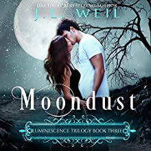 Moondust: Luminescence Trilogy, Book 3 Audiobook by J. L. Weil Narrated by Courtney Parker
