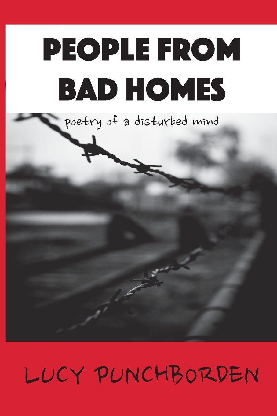 Download People From Bad Homes: poetry of a disturbed mind pdf epub