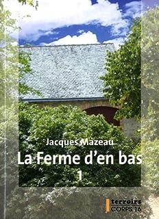 La ferme d'en bas [1], Mazeau, Jacques